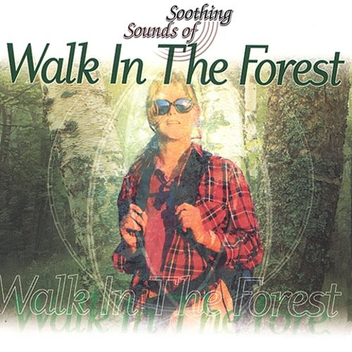 Soothing Sounds: Walk in the Forest