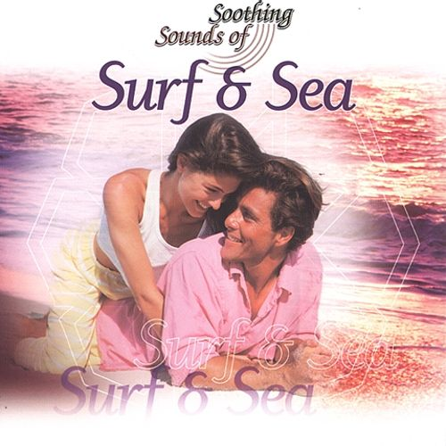 Soothing Sounds: Surf & Sea
