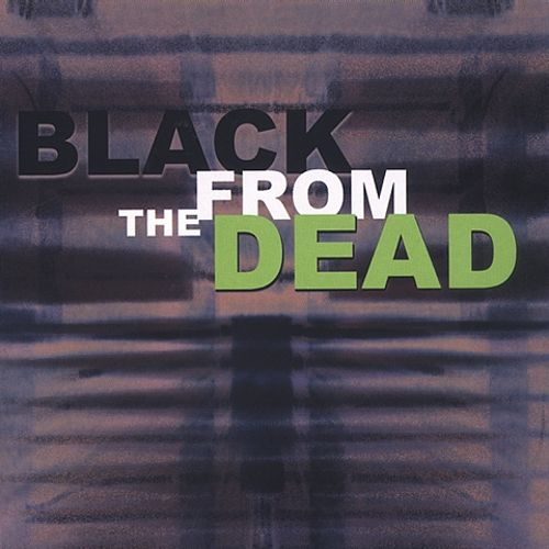 Black from the Dead