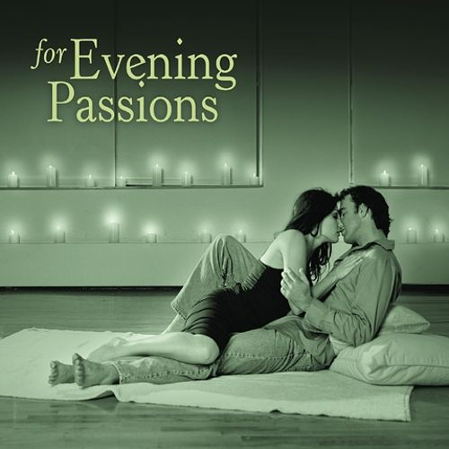 For Evening Passions