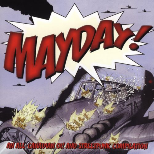 Mayday: An All-Canadian Oi and Streetpunk Compilation