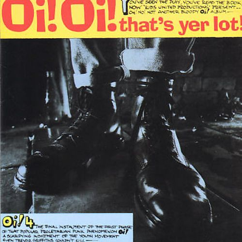 Oi! Oi! That's Yer Lot/Back On The Streets