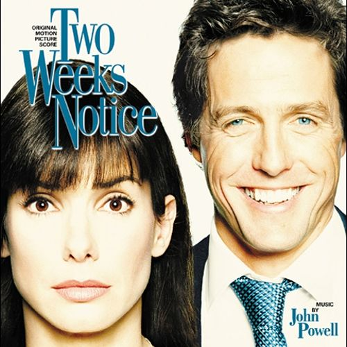 Two Weeks Notice [Original Motion Picture Score]