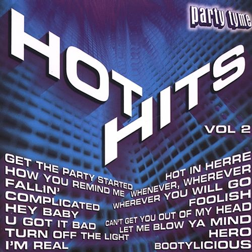 Party Tyme: Hot Hits, Vol. 2