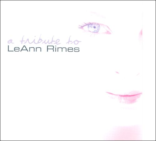 A Tribute to Leann Rimes