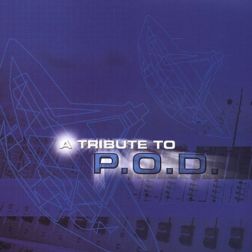A Tribute to P.O.D.