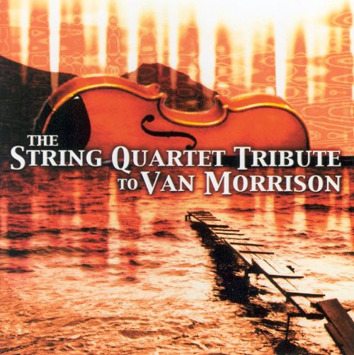 The String Quartet Tribute to Van Morrison