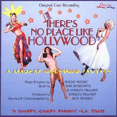 There's No Place Like Hollywood [Original Cast Recording]