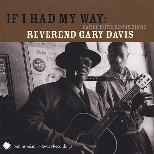 If I Had My Way: Early Home Recordings