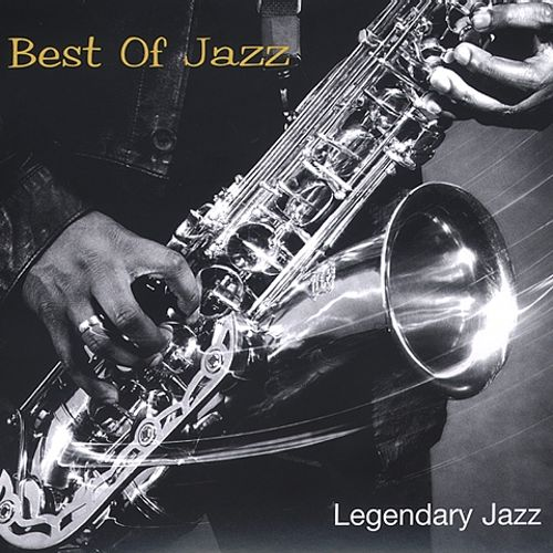 Legendary Jazz: Best of Jazz