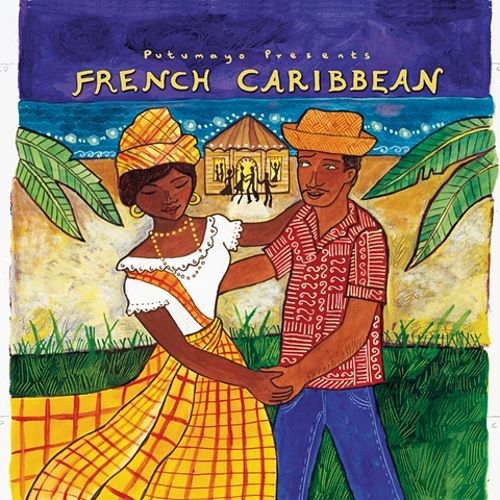 Putumayo Presents: French Caribbean