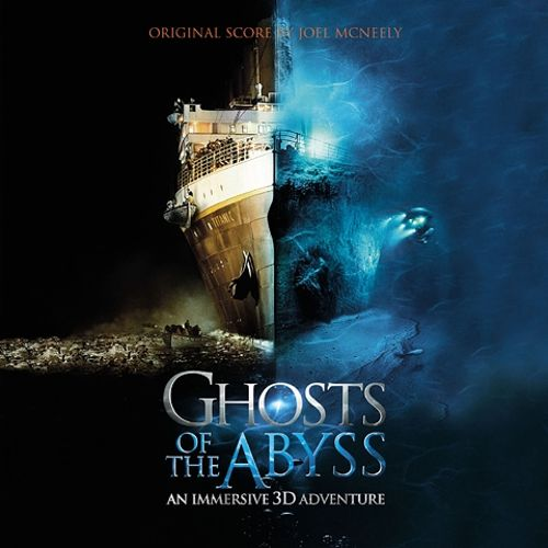 Ghosts of the Abyss [Original Motion Picture Soundtrack]