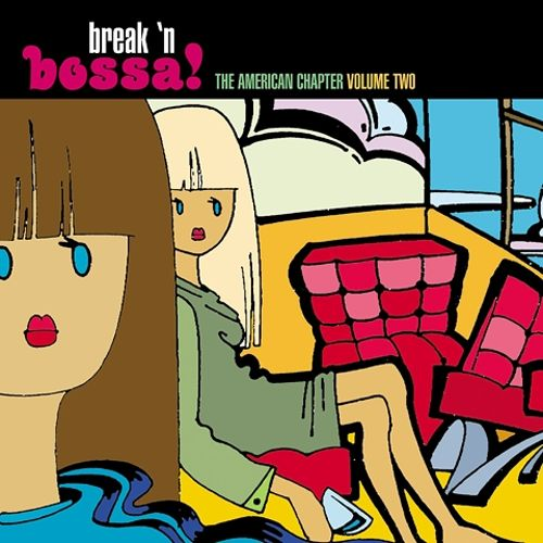 Break 'n Bossa: The American Chapter, Vol. 2