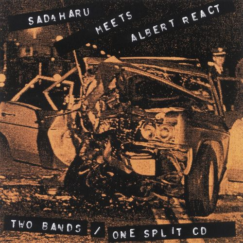 Sadaharu/Albert React [Split CD]