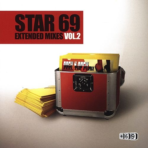 Star 69 Extended Mixes, Vol. 2