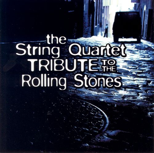 The String Quartet Tribute to the Rolling Stones