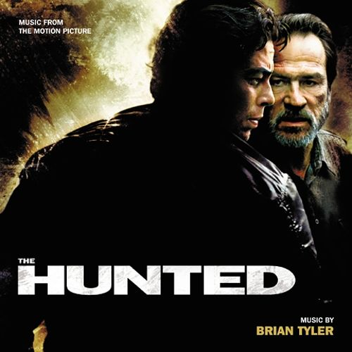 The Hunted [Music from the Motion Picture]