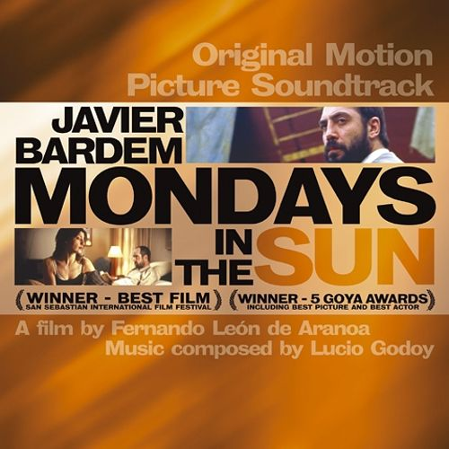 Mondays in the Sun [Original Motion Picture Soundtrack]
