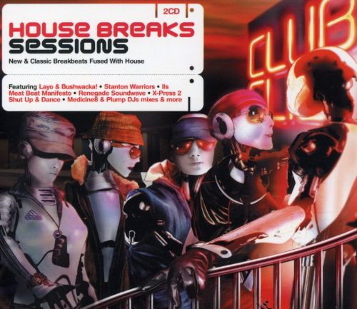 House Breaks Sessions