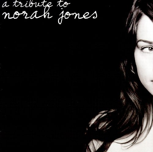 A Tribute to Norah Jones [2003]
