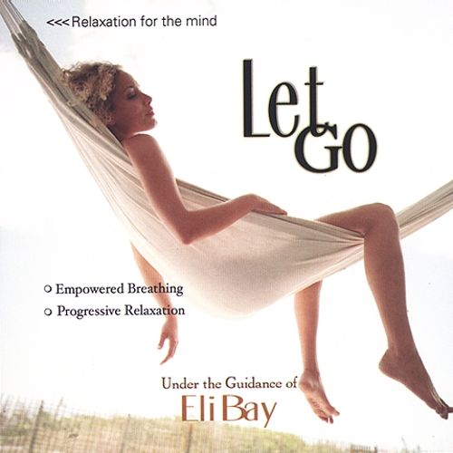 Relaxation for the Mind: Let Go