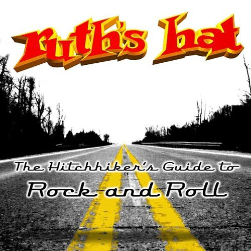 The Hitchhiker's Guide to Rock and Roll