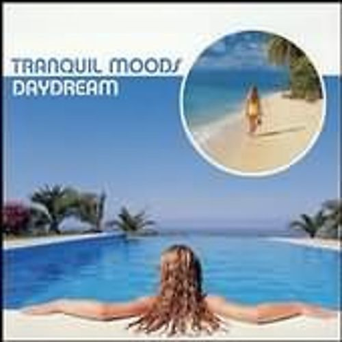 Tranquil Moods: Daydream