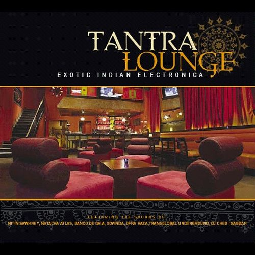 Tantra Lounge, Vol. 1 - Various Artists | Songs, Reviews