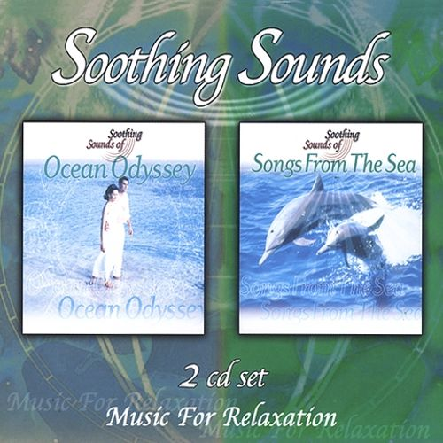 Soothing Sounds: Ocean Odyssey & Songs from the Sea