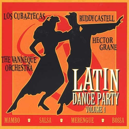 Latin Dance Party, Vol. 1 [Love Cat]