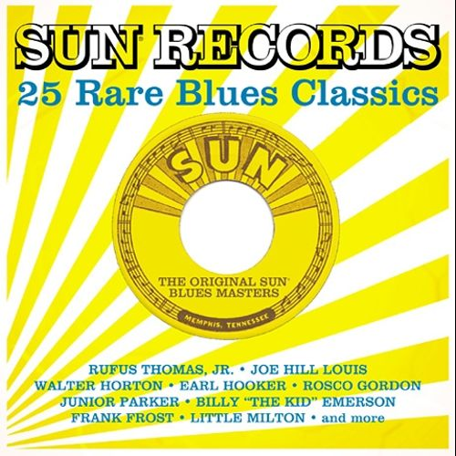 Sun Records: 25 Rare Blues Classics