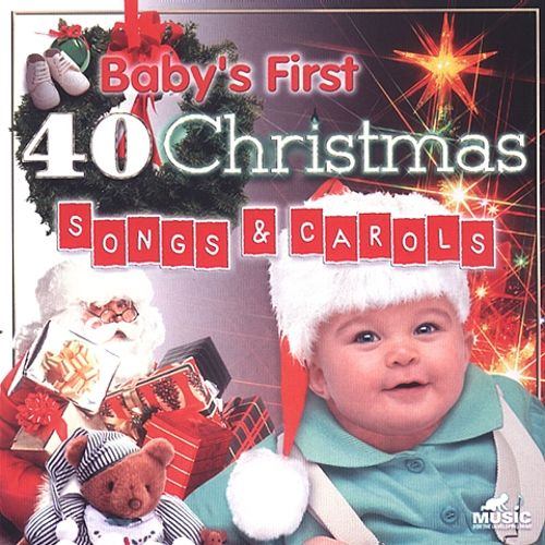 Baby's First: 40 Christmas Songs and Carols - Baby's First | Songs ...