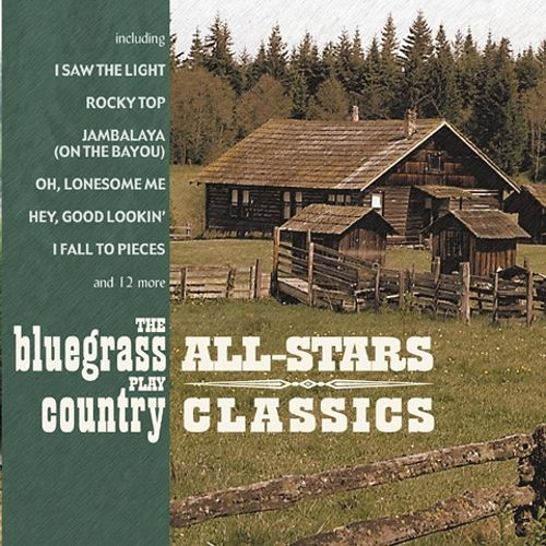 Bluegrass All-Stars Play Country Classics
