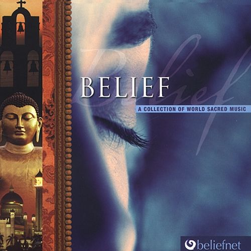 Belief: A Collection of World Sacred Music