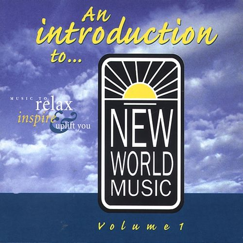 An Introduction to New World Music Vol. 1