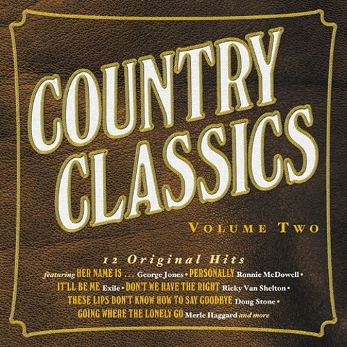 Country Classics, Vol. 2 [Varese Vintage]