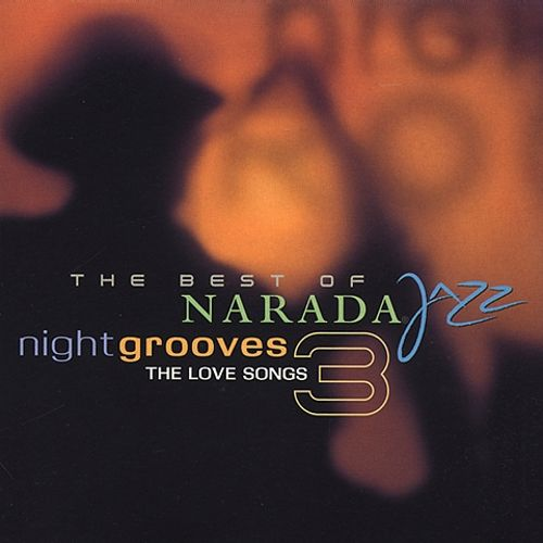 Night Grooves, Vol. 3: The Love Songs