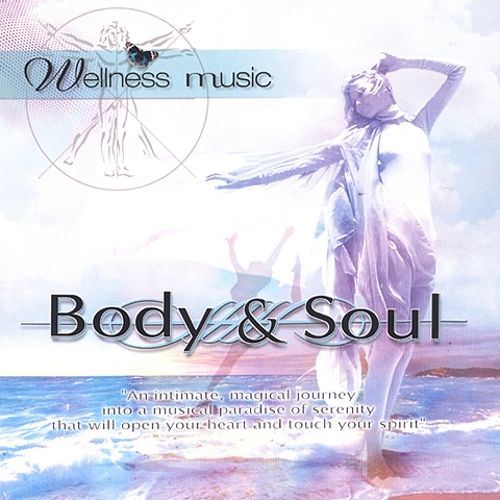 Wellness Music: Body and Soul