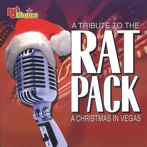 DJ's Choice: Tribute to the Rat Pack Christmas