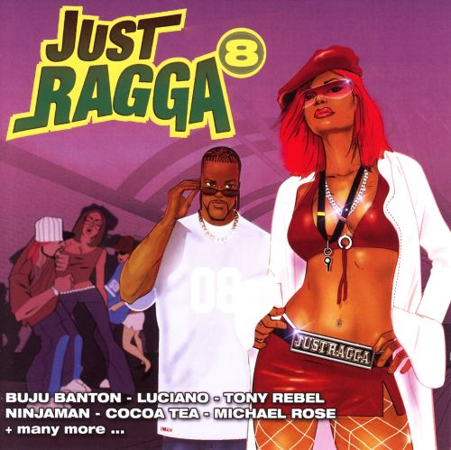 Just Ragga, Vol. 8