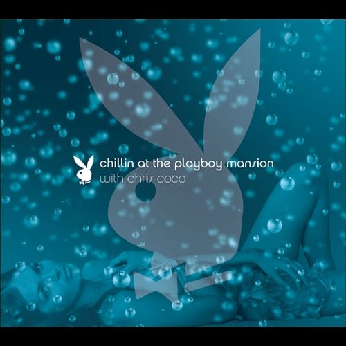 Chillin' at the Playboy Mansion