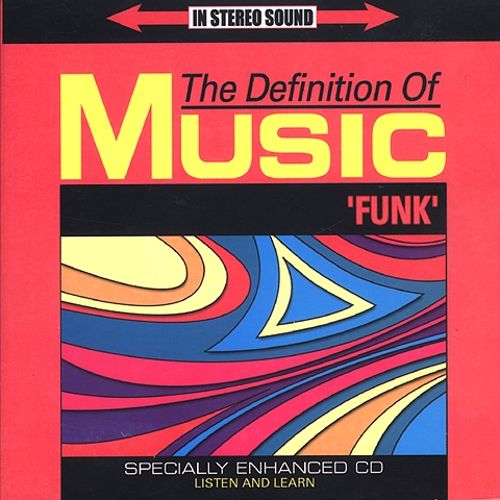 The Definition of Music: Funk