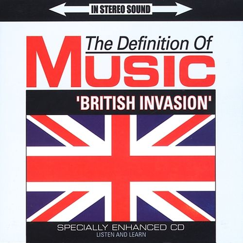 The Definition of Music: British Invasion