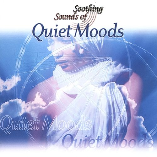 Quiet Moods Soothing Sounds