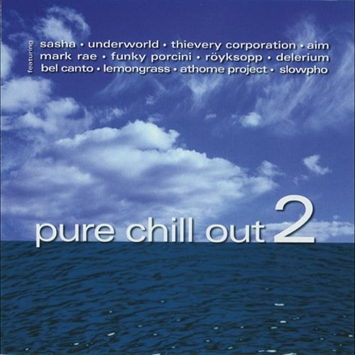 Pure Chill Out, Vol. 2