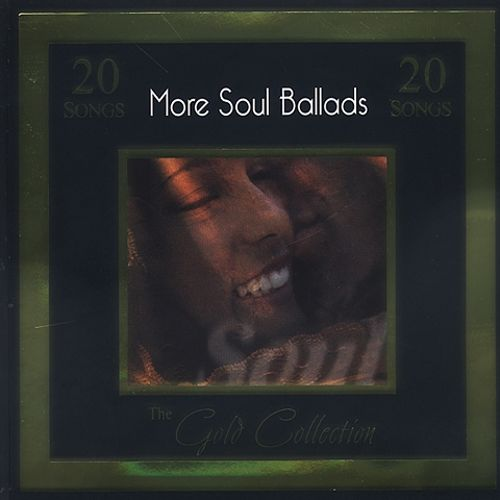 Gold Collection: More Soul Ballads