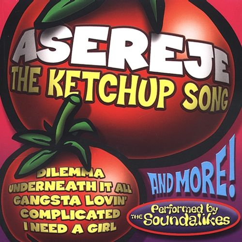 Asereje the Ketchup Song: And Other Hits