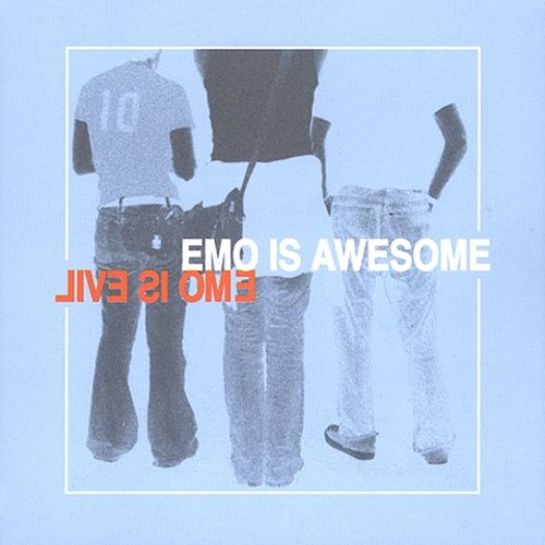 Emo Is Awesome/Emo Is Evil