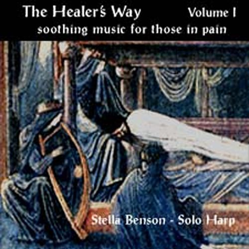 Healer's Way, Vol. 1: Soothing Music for Those in Pain