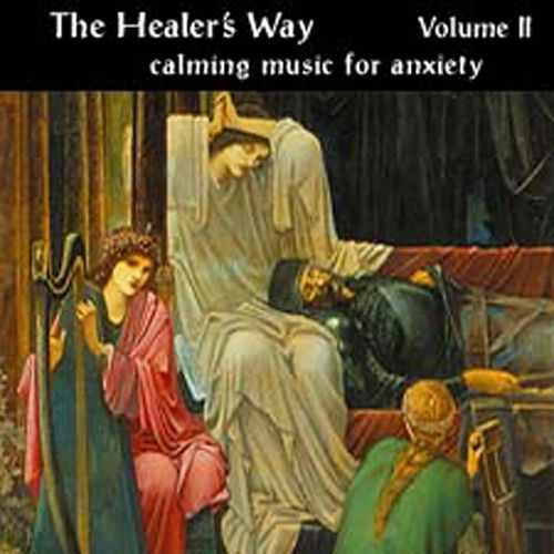 Healer's Way, Vol. 2: Calming Music for Anxiety